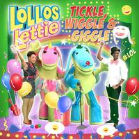 Lollos & Lettie - Tickle Wiggle & Giggle