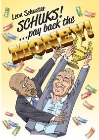 schuks-pay-back-the-money