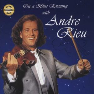 Andre Rieu - On a blue evening with