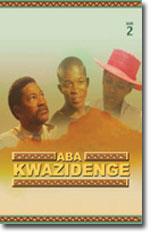 Aba Kwazidenge 2