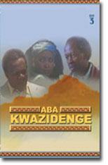 Aba Kwazidenge 3