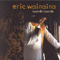 Eric Wainaina - Twende Twende
