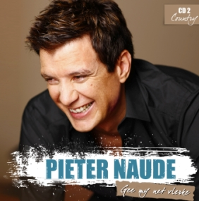 Pieter Naude - Gee my net vlerke