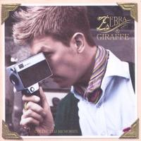 Zebra And Giraffe - Collected Memories (CD)