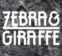 Zebra & Giraffe - Knuckles Ep (CD)