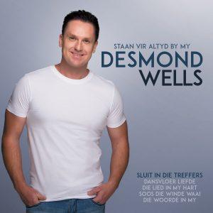 Desmond Wells - Staan vir altyd by my
