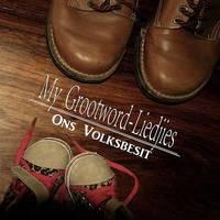Anton Botha - My Grootword-Liedjies, Ons Volksbesit (CD)