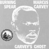 Burning Spear - Garveys ghost