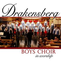 Drakensberg boys choir - In worship