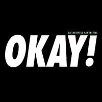 Heuwels Fantasties - Okay