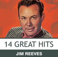 Jim Reeves - 14 Great hits