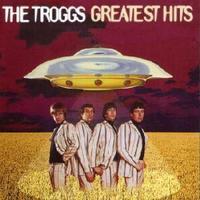 Troggs - Greatest hits