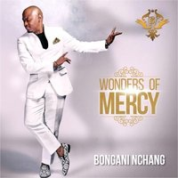 bongani-nchang-wonders-of-mercy